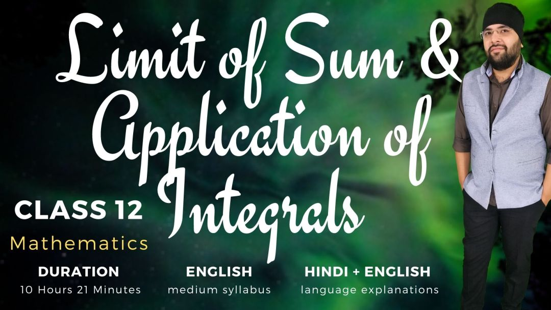 Limit of Sum and Application of Integrals Class 12 Maths