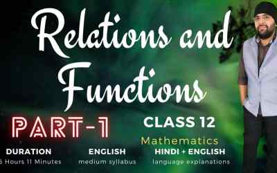 Ch1. Relations and Functions (Part – 1)