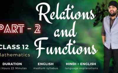Ch1. Relations and Functions (Part – 2)