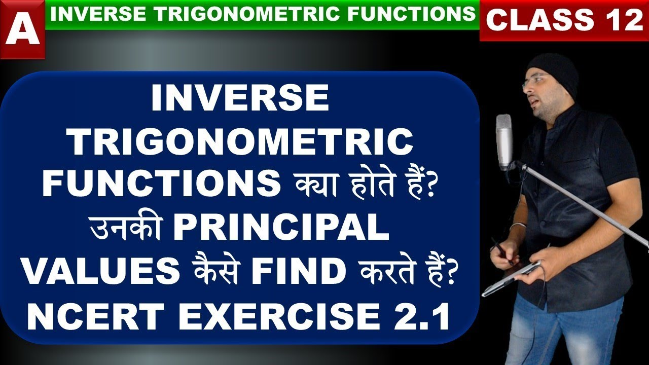 Exercise 2.1 Inverse Trigonometric Functions