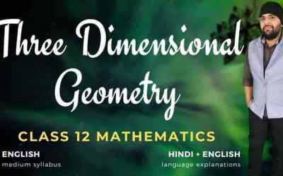 Ch11. Three Dimensional Geometry Class 12 Maths