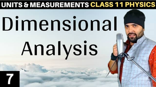 L7 – Dimensional Analysis Units and Measurements