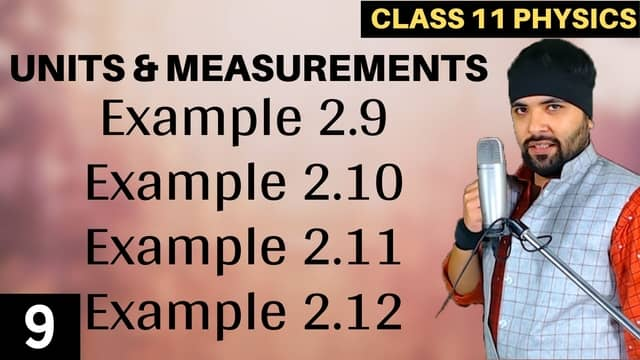 L9 – Example 2.9 to 2.12 Units and Measurements